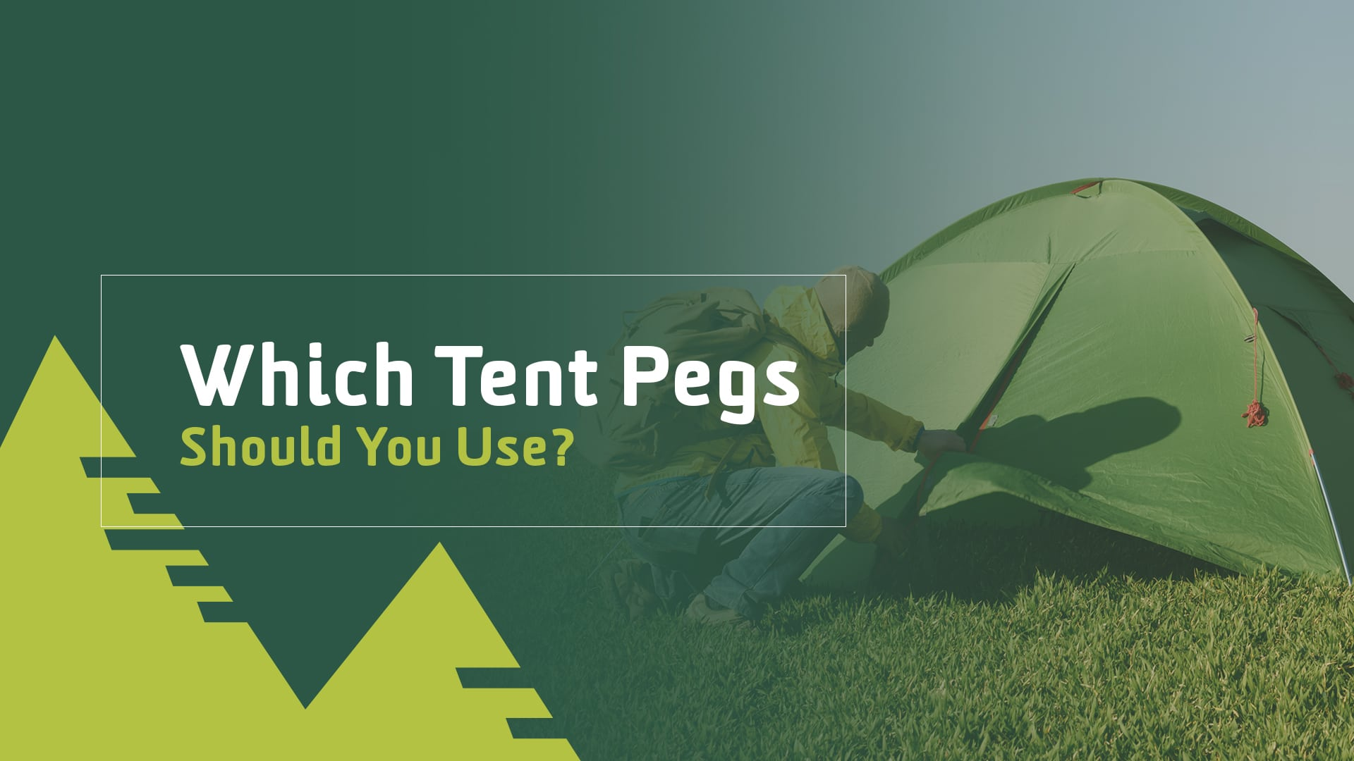 Which Tent Pegs Should You Use? A Camper's Guide