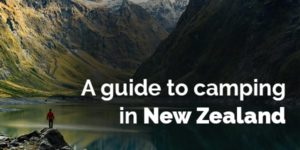 a guide to camping in New zealand