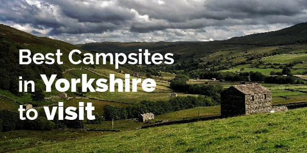 best campsites in Yorkshire to visit