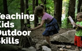 teaching kids outdoor skills