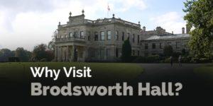 why visit brodsworth hall