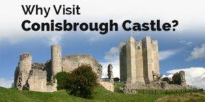why visit conisbrough castle