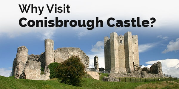 why visit conisbrough castle