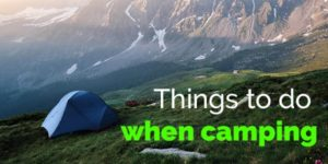 Things to do when camping
