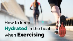 how to keep hydrated when exercising