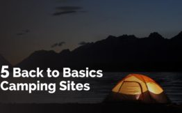 5 Back to Basics camping sites