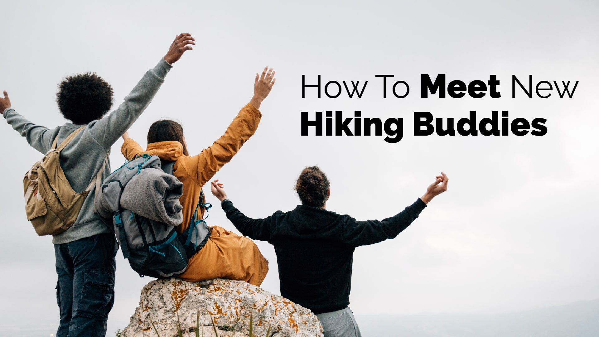 How To Meet New Hiking Buddies