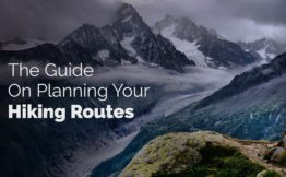 The Guide On Planning Your Hiking Routes