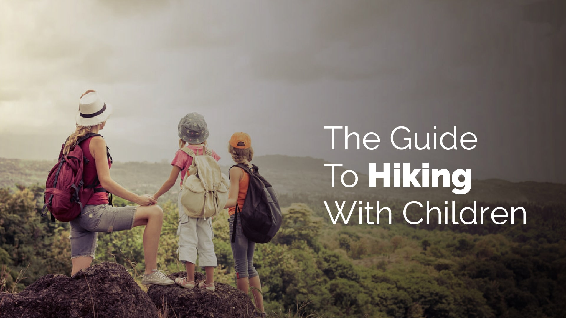 The Guide To Hiking With Children