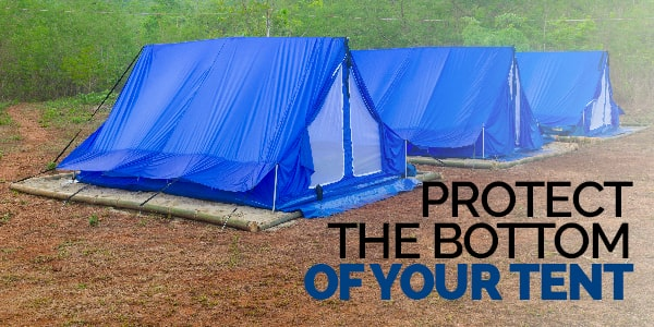 protect the bottom of your tent