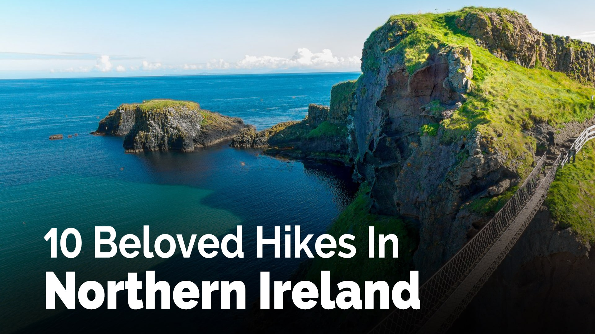 10 Beloved Hikes In Northern Ireland