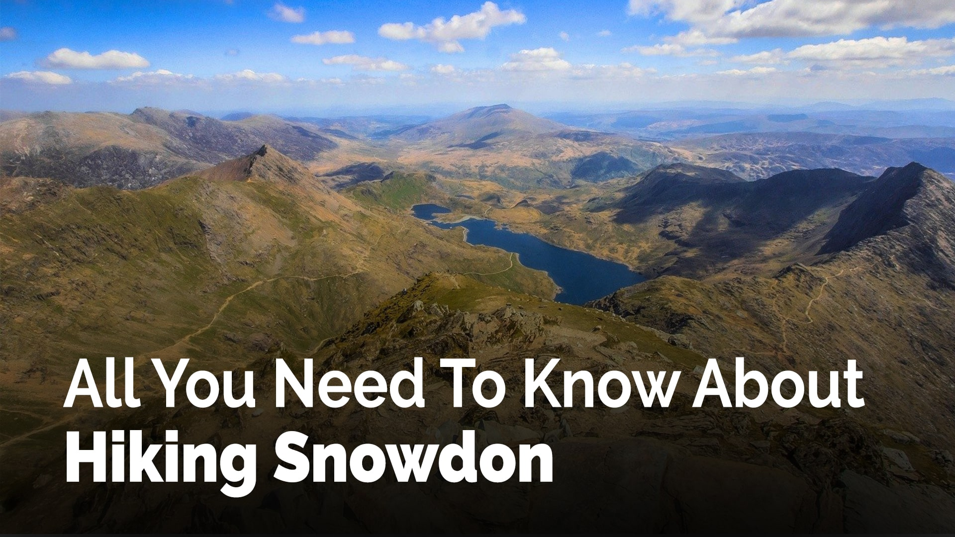 All You Need To Know About Hiking Snowdon