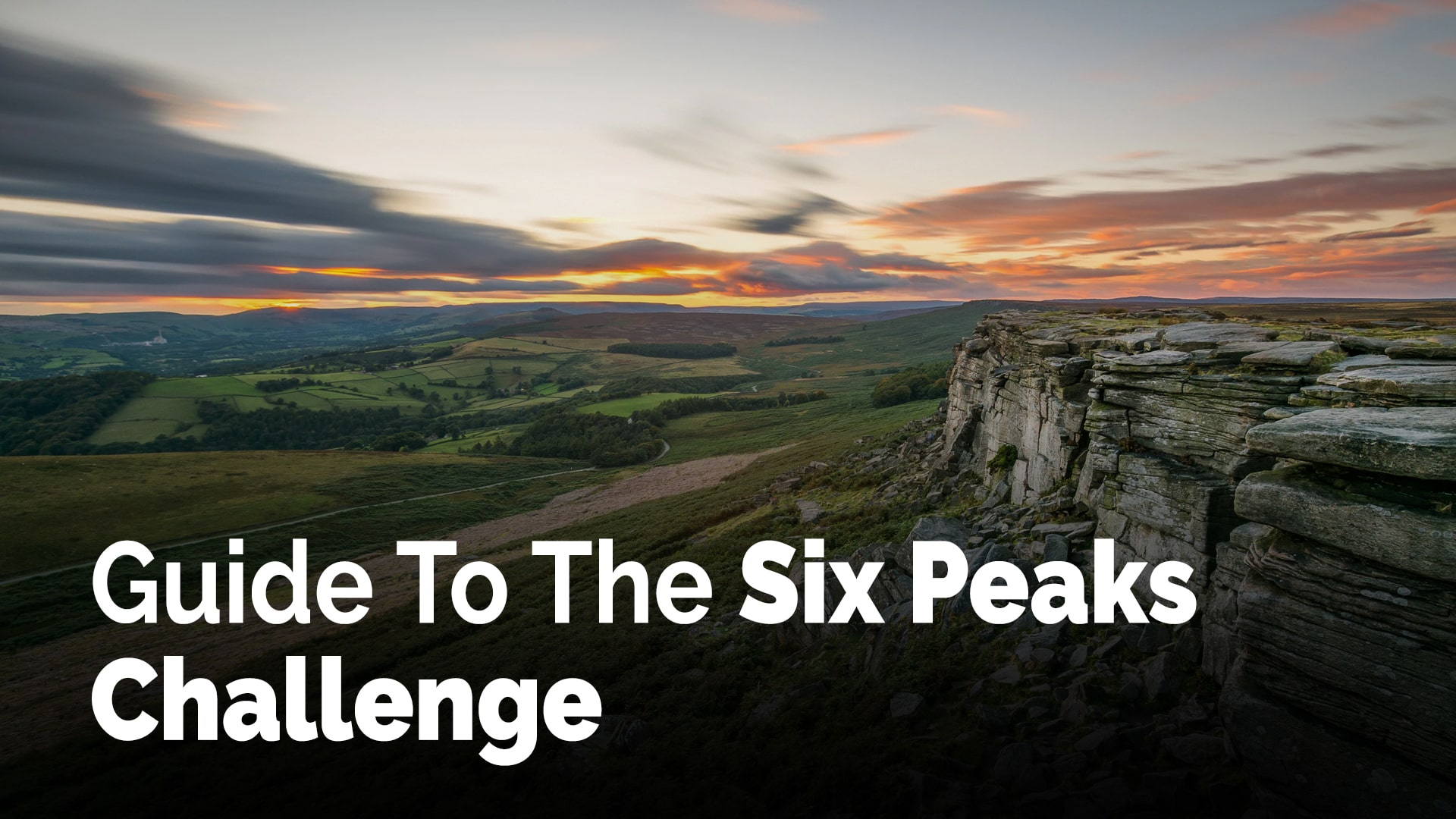 Guide To The Six Peaks Challenge