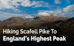 Hiking Scafell Pike To Englands Highest Peak