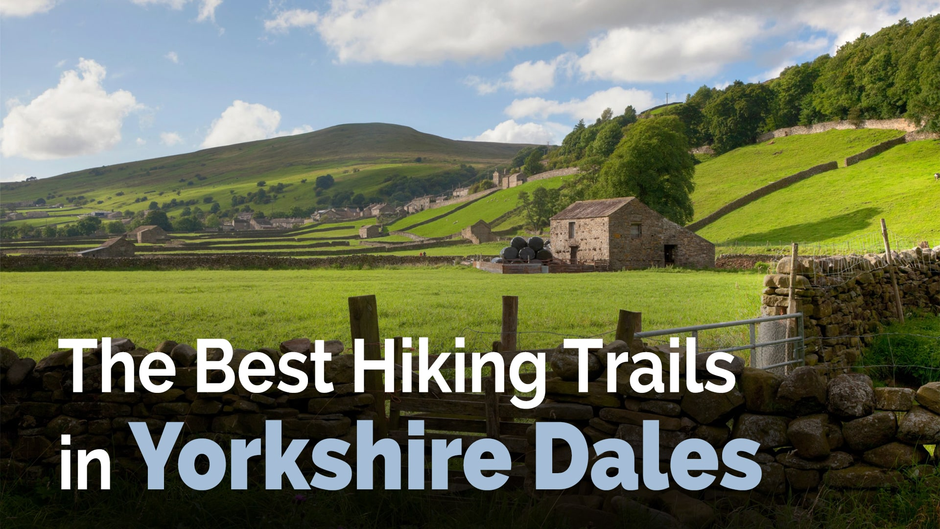 The Best Hiking Trails In Yorkshire Dales