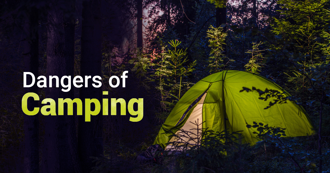 dangers of camping