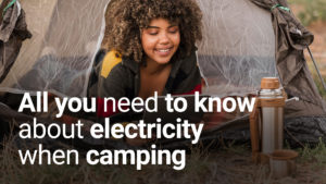 All you need to know about electricity when camping