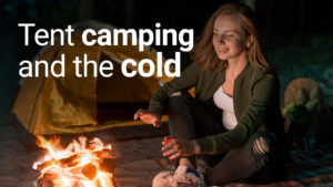 tent camping and the cold