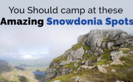 you should camp at these amazing snowdonia spots